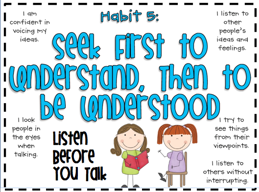 Let's Practice Habit #5 this month....